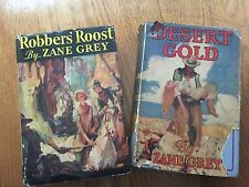 Lot of 2 Vintage Zane Grey Books, Robbers Roost 1932, Desert Gold 1913 First Ed.