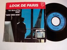 "LOOK DE PARIS : Fly on a little wing / Hard times here 7"" promo PHILIPS 6010 277"