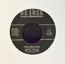 Royal Flush DeLuxe 151 You Are Gone and Mama's Baby