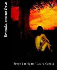 Desnuda Como un Verso by Jorge Carrigan (2014, Paperback)