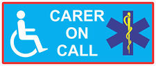 1 Carer on call Sticker Disabled Please Be Patient Vinyl Motability Home