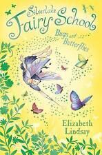 Good, Bugs and Butterflies (Silverlake Fairy School), Lindsay, Elizabeth, Book