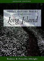 Short Nature Walks Long Island (Short Nature Walks Series) by Rodney Albright