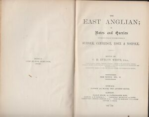 The East Anglian Essex Suffolk Cambridge Norfolk Vol. IV 1891-1892 Collection