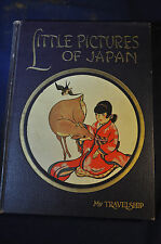 LITTLE PICTURES OF JAPAN, My Travelship, 1925, Olive Beaupre Miller
