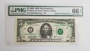 $5 <1995> FRN OFFSET PRINTING ERROR PMG 66 EPQ