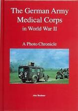 The German Army Medical Corps in World War II by Wolfgang Fleischer (Hardback, 2004)