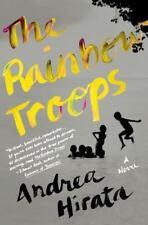 The Rainbow Troops: A Novel by Hirata, Andrea