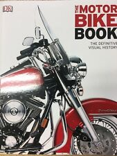 The Motor Bike Book The Definitive Visual History DK Motorcycle