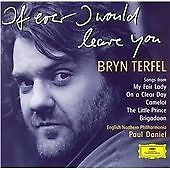 Bryn Terfel - If Ever I Would Leave You CD 1998