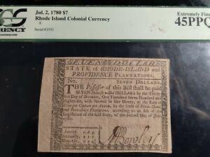 Rhode Island Colonial Currency RI-287 July 2, 1780 $7  45ppq