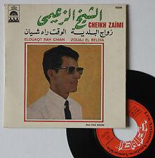 """Vinyle 45T Cheikh Zaïmi  """"Elouaqt rah chian"""""""