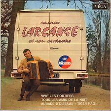 "MAURICE LARCANGE ""VIVE LES ROUTIERS"" ACCORDEON EP POCHETTE AUTO !"
