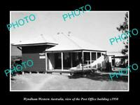 OLD LARGE HISTORIC PHOTO OF WYNDHAM WESTERN AUSTRALIA THE POST OFFICE c1950