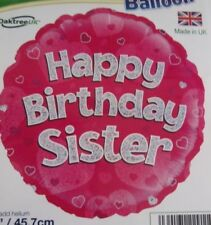 """18""""  FOIL BALLOON  HAPPY BIRTHDAY SISTER -SIS- PINK HOLOGRAPHIC"""