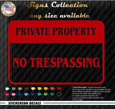 Private Property No Trespassing security car house window decal sticker sign