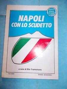 NAPOLI CON LO SCUDETTO = MARADONA = ELIO TRAMONTANO = 1986/1987 = ED.MERIDIONALI