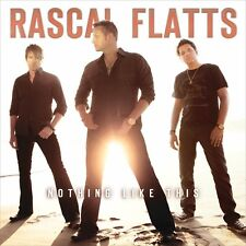 Rascal Flatts - Nothing Like This [New CD]