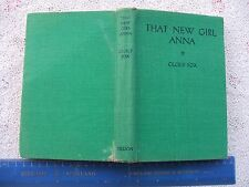 1950.THAT NEW GIRL ANNA By Cecily Fox (NELSON-H/B) VG. COND.