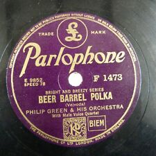 78rpm PHILIP GREEN beer barrel polka / savoy hunting medley PARLAPHONE F 1473