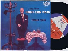 FRANKIE FROBA Bring On The Honky-Tonk Piano Swedish EP 45PS 1957. Karusell