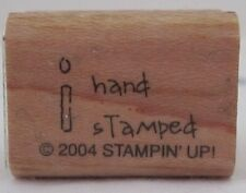Stampin Up 2004 I Hand-Stamped Wood Mounted Stamp Used
