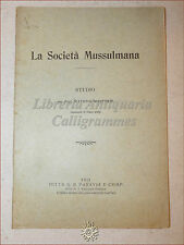 Vittorio MANFREDI, La Società Mussulmana 1913 Paravia Studio sull'ISLAM CUltura