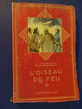 L'OISEAU DE FEU by Jean Rosmer, Illustrations De R. Bresson, 1954, French Text