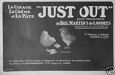PUBLICITÉ 1909 JUST OUT CIRAGE POUR CHAUSSURES DE DAY & MARTIN'S - ADVERTISING