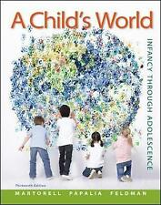 A Child's World: Infancy Through Adolescence by Diane E. Papalia, Ruth Duskin Fe