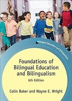 Foundations of Bilingual Education and Bilingualism, Paperback by Baker, Coli...