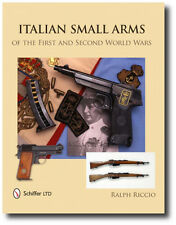 Italian Small Arms of the First and Second World Wars by Ralph Riccio Book...