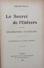 1900 AMARAVELLA Le secret de l'Univers selon le BRAHMANISME ÉSOTÉRIQUE (relié)