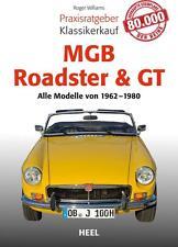 MGB Roadster & GT Praxisratgeber Klassikerkauf von Roger Williams (2016)