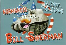 "WW2 - CP  - Normandie D.DAY 6.6.1944 - ""Bill Sherman"""