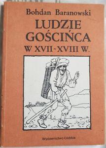 LUDZIE GOSCINCA w XVII-XVIII w. Bohdan Baranowski   Paperback 1986   Polish book