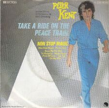 "Peter Kent - Take A Ride On The Peace Train *7"" Single*"