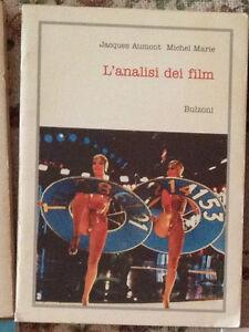 L'ANALISI DEI FILM Aumont Marie 2000 CINEMA/STUDIO BULZONI Marzo Ghislotti
