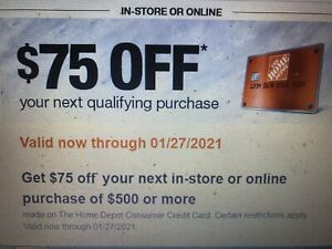 With Home Depot card, get $75 off your next in-store or online purchase of $500