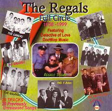 REGALS - Full Circle 1958 - 1999 Doowop CD!