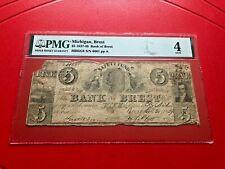 1837-38 MICHIGAN BREST $5 BANKNOTE BANK OF BREST PMG 4 GOOD