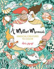 A Million Mermaids: Magical Creatures to Color (Volume 7) (A Million Crea - Good