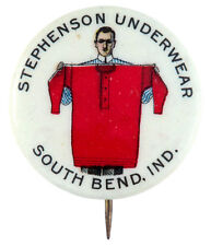 STEPHENSON UNDERWEAR GRAPHIC AND CLASSIC EARLY ADVERTISING BUTTON.