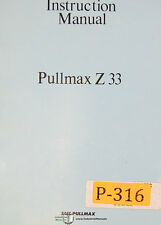 Pullmax Z33, Ring Bending Machine, Instructions and Parts Manual Year (1980)