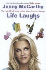 Life Laughs: The Naked Truth about Motherhood, Marriage, and Moving On by Jenny