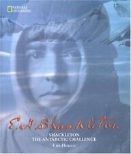 Shackleton : The Antarctic Challenge by Kim Heacox (1999, Hardcover) Coffee Tabl