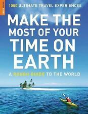 Rough Guide Travel Guides: Make the Most of Your Time on Earth by Rough...