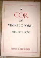 Instituto do Vinho do Porto A Cor no vinho do Porto sua evolução 1950 Portwein