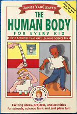 Janice VanCleave's: The Human Body For Every Kid