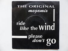 THE ORIGINAL Megamix Ride like the wind Please don't go 863392 7